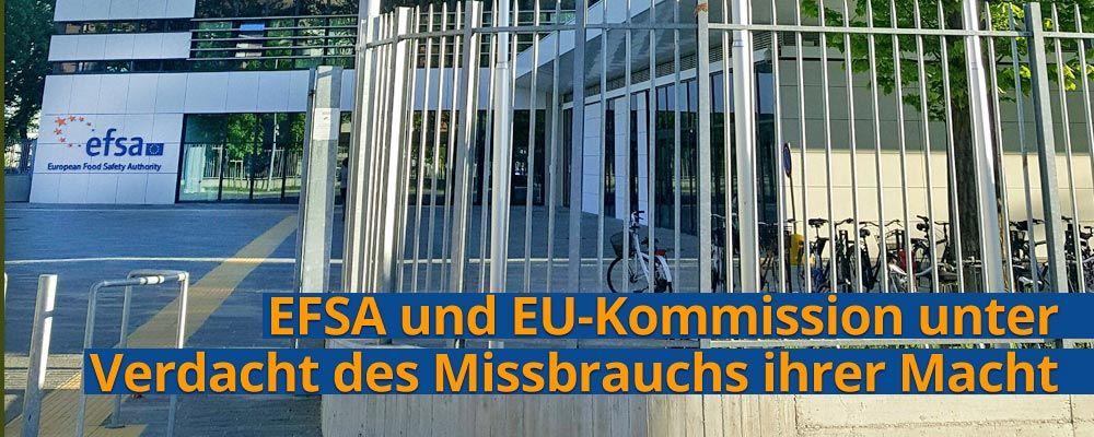 Schwerwiegende Befangenheit der Europäischen Lebensmittelbehörde EFSA bei Bewertung wissenschaftlicher Publikation