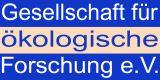 Logo Gesellschaft für Ökologische Forschung